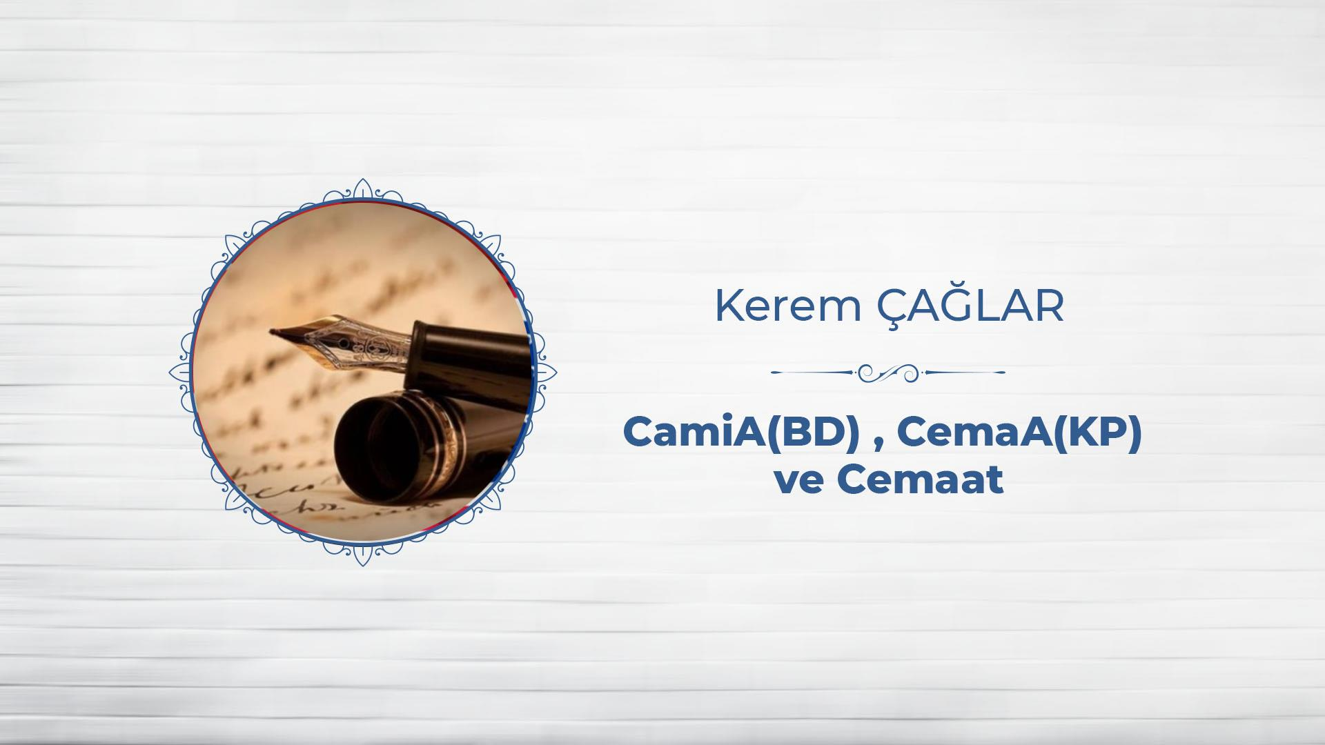 CemiA(BD) CemaA(KP) ve Cemaat